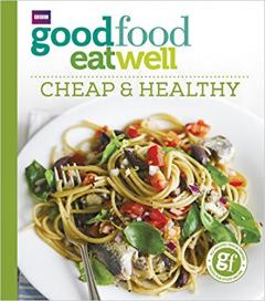25% off Good Food Eat Well: Cheap and Healthy
