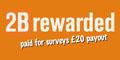 Free �20 from 2B Rewarded Paid Surveys